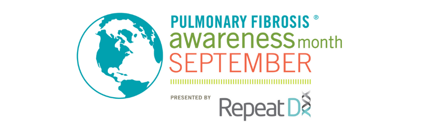 Pulmonary Fibrosis Awareness Month presented by RepeatDx